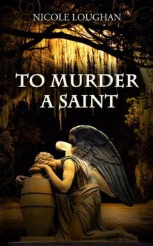 to murder a saint