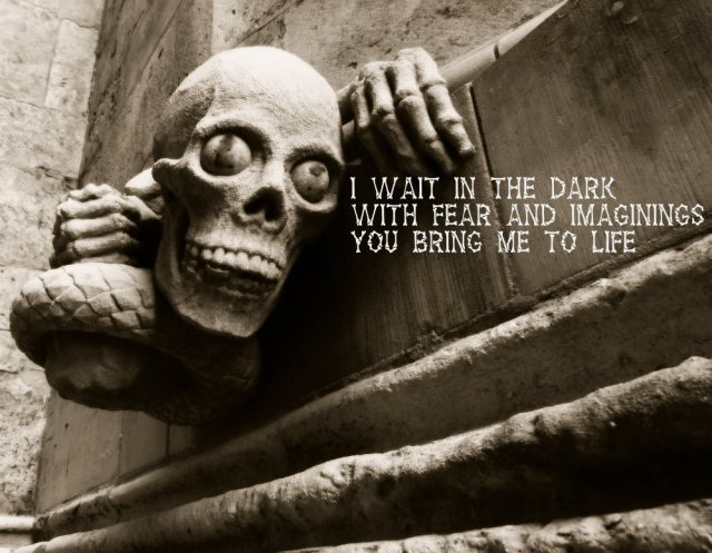 I wait in the dark With fear and imaginings You bring me to life